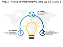 Circular Process Bulb Three Points With World Map In Background