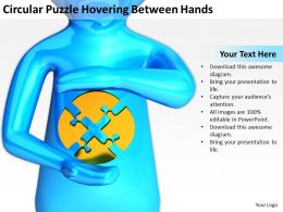 Circular Puzzle Hovering Between Hands Ppt Graphics Icons PowerPoint