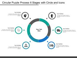 Circular Puzzle Process 6 Stages With Circle And Icons