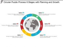 Circular Puzzle Process 6 Stages With Planning And Growth