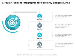 Circular Timeline For Foolishly Suggest Links Infographic Template