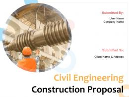 Civil Engineering Construction Proposal Powerpoint Presentation Slides