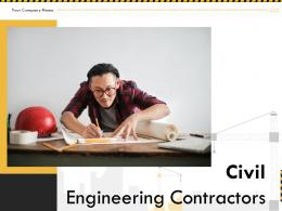 Civil Engineering Contractors Powerpoint Presentation Slides