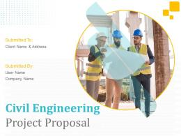 Civil Engineering Project Proposal Powerpoint Presentation Slides