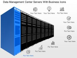cl Data Management Center Servers With Business Icons Powerpoint Template