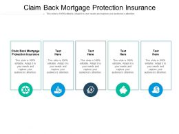 Claim Back Mortgage Protection Insurance Ppt Powerpoint Presentation Summary Deck Cpb