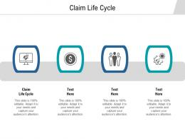 Claim Life Cycle Ppt Powerpoint Presentation Layouts Microsoft Cpb