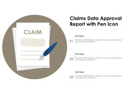 Claims Data Approval Report With Pen Icon