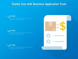 Claims Icon With Business Application Form