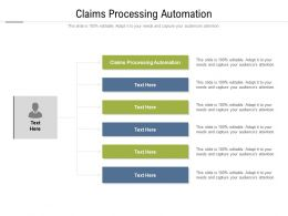 Claims Processing Automation Ppt Powerpoint Presentation Ideas Shapes Cpb