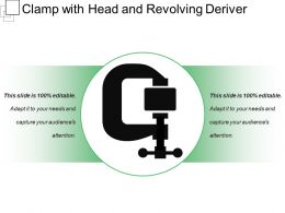 Clamp With Head And Revolving Deriver