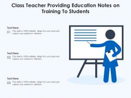 Class Teacher Providing Education Notes On Training To Students