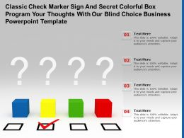 Classic Check Marker Sign Secret Colorful Box Program Your Thoughts With Our Blind Choice Business Template