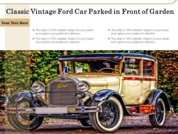 Classic Vintage Ford Car Parked In Front Of Garden