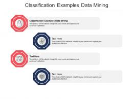 Classification Examples Data Mining Ppt Powerpoint Presentation Show File Formats Cpb