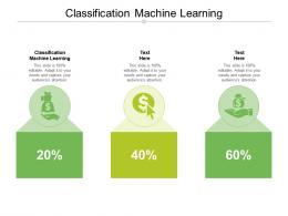 Classification Machine Learning Ppt Powerpoint Presentation Inspiration Objects Cpb