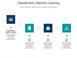 Classification Machine Learning Ppt Powerpoint Presentation Slides Diagrams Cpb