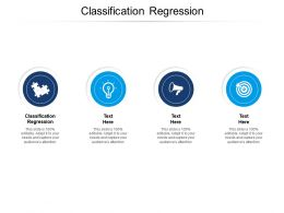 Classification Regression Ppt Powerpoint Presentation Inspiration Sample Cpb