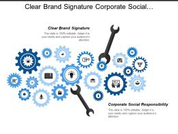 Clear Brand Signature Corporate Social Responsibility Performance Management