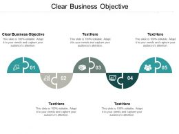 Clear Business Objective Ppt Powerpoint Presentation Pictures Guidelines Cpb