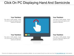 Click On Pc Displaying Hand And Semicircle