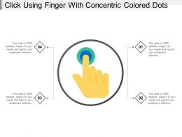 Click Using Finger With Concentric Colored Dots