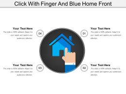 Click With Finger And Blue Home Front