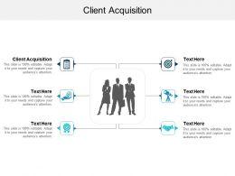 Client Acquisition Ppt Powerpoint Presentation File Graphics Cpb