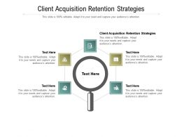 Client Acquisition Retention Strategies Ppt Powerpoint Presentation Styles Designs Download Cpb
