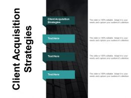 Client Acquisition Strategies Ppt Powerpoint Presentation Portfolio Example Introduction Cpb