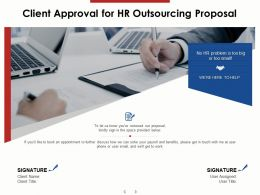 Client Approval For HR Outsourcing Proposal Ppt Powerpoint Presentation Model
