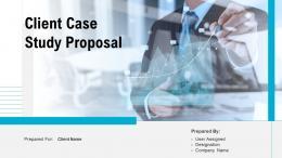 Client Case Study Proposal Powerpoint Presentation Slides