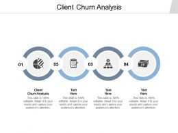 Client Churn Analysis Ppt Powerpoint Presentation Styles Deck Cpb