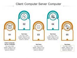 Client Computer Server Computer Ppt Powerpoint Presentation Portfolio Brochure Cpb