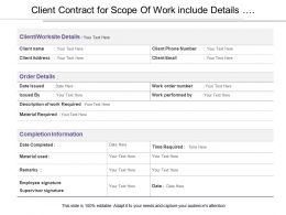 Client Contract For Scope Of Work Include Details Of Completion Of Project And Other Order Details