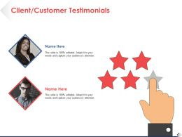 Client Customer Testimonials Business Ppt Professional Background Images