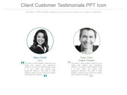 Client Customer Testimonials Ppt Icon