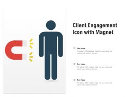 Client Engagement Icon With Magnet