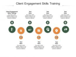 Client Engagement Skills Training Ppt Powerpoint Presentation Slides Diagrams Cpb