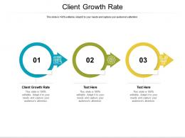 Client Growth Rate Ppt Powerpoint Presentation Icon Portrait Cpb