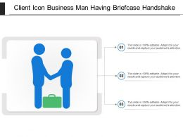 Client Icon Business Man Having Briefcase Handshake