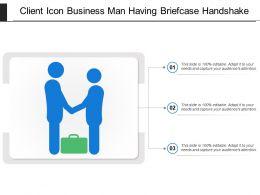 Client Icon Business Man Having Briefcase Handshake