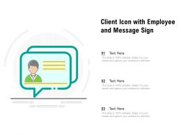Client Icon With Employee And Message Sign