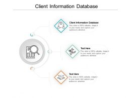 Client Information Database Ppt Powerpoint Presentation File Vector Cpb