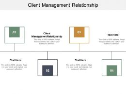 Client Management Relationship Ppt Powerpoint Presentation Icon Graphic Tips Cpb