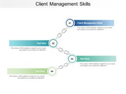Client Management Skills Ppt Powerpoint Presentation Icon Maker Cpb