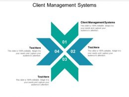 Client Management Systems Ppt Powerpoint Presentation Portfolio Outline Cpb