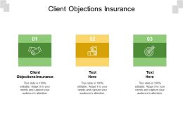 Client Objections Insurance Ppt Powerpoint Presentation Slides Graphics Tutorials Cpb