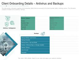 Client Onboarding Details Antivirus And Backups Technology Service Provider Solutions Ppt Graphics