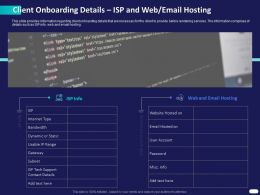 Client Onboarding Details ISP And Web Email Hosting Ppt Powerpoint Layouts Display